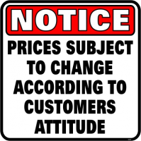 Notice Prices Subject To Change - Skilt